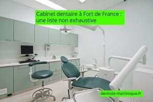 cabinet dentaire fort-de-france liste