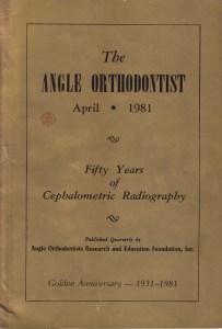 AngleOrthodotist50yrsOfCephalo