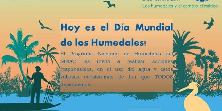 HOY ES EL DÍA MUNDIAL DE LOS HUMEDALES!!!! #MINAE #SINAC