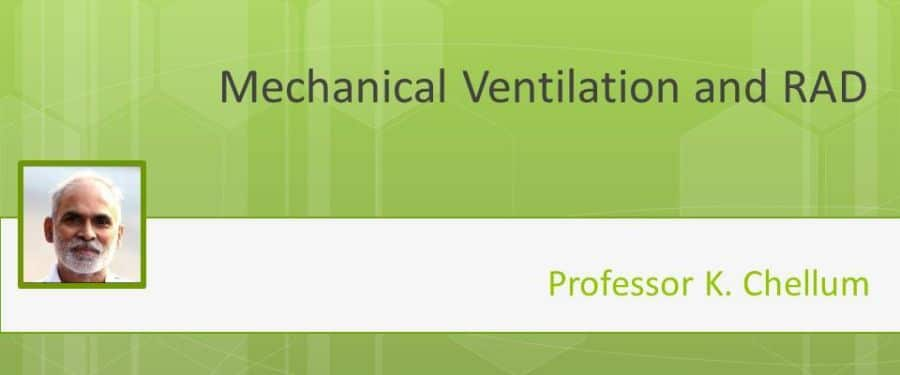 Mechanical Ventilation and RAD
