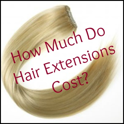 How much does hot fusion hair extensions cost hairsstyles how much do hair extensions cost pmusecretfo Images