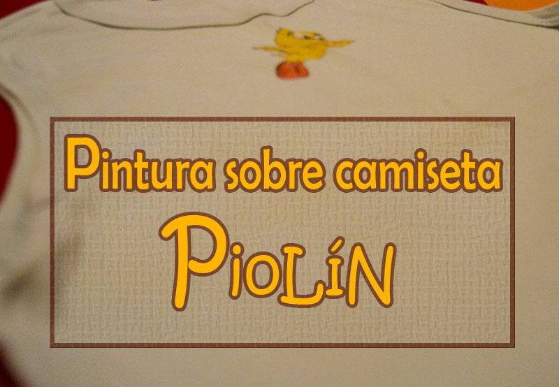portada pintura sobre camiseta piolín