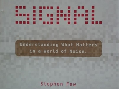 Signal, the new book by Stephen Few