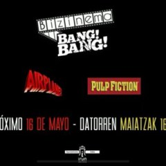 "CINE V.O.S.: BIZINEMA BANG BANG, ""ATERRIZA COMO PUEDAS"" y ""PULP FICTION"" – AMAIA KZ (IRUN)"