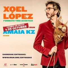 """CONCIERTO, """"XOEL LÓPEZ"""" – AMAIA KZ (IRUN)"""