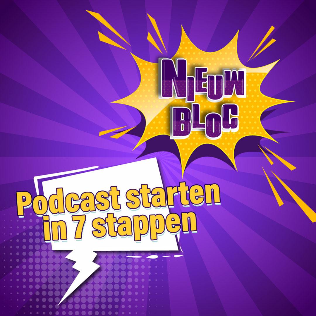 Maak een podcast in 7 stappen