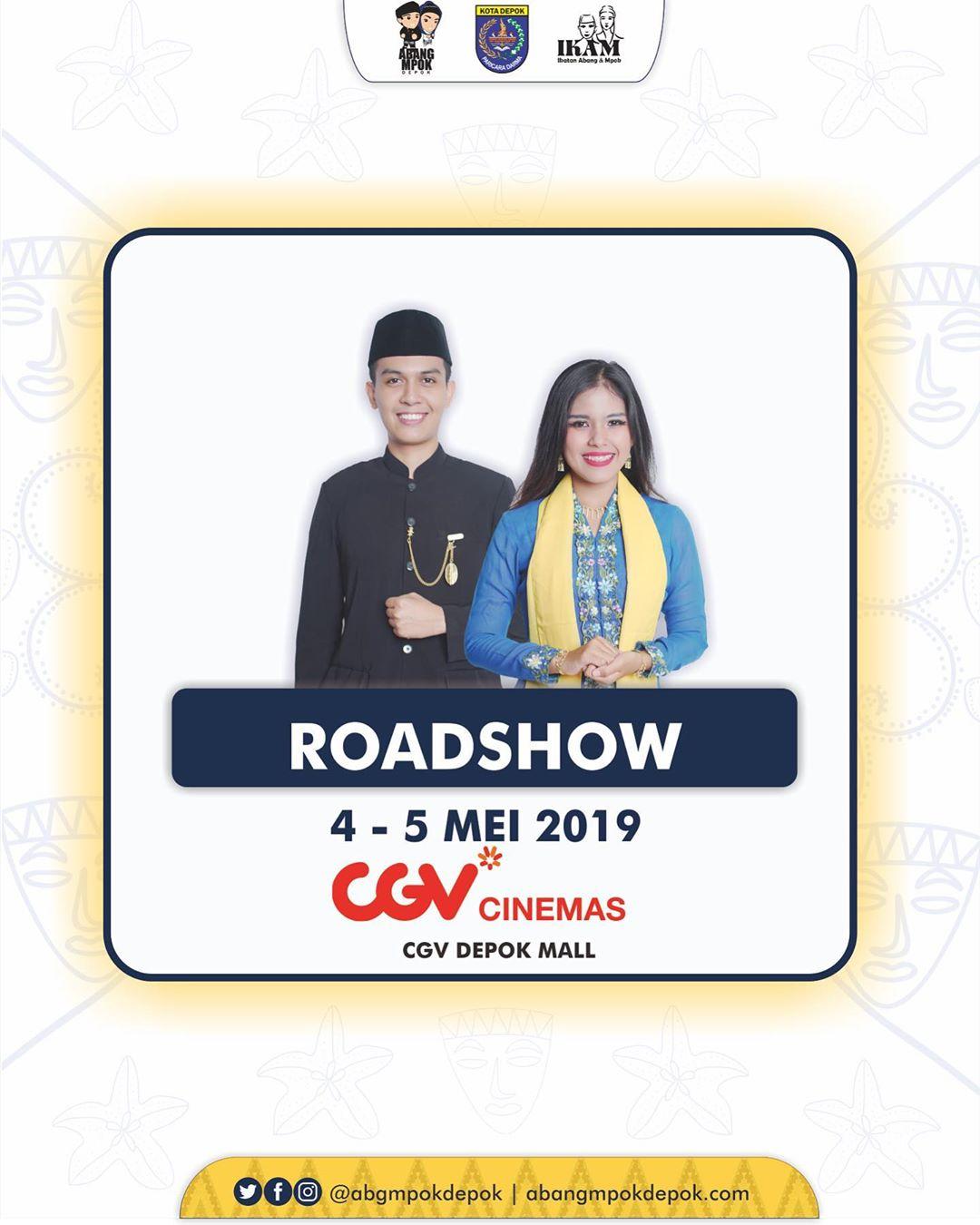 Roadshow Abang Mpok Depok 2019 di CGV Dmall Depok 4-5 Mei 2019