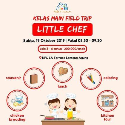 Kelas Main Field Trip Little Chef di KFC LA Terrace 19 Oktober 2019 - 1