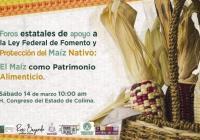 Foro sobre el Maíz como Patrimonio Alimentario en el Congreso, este sábado