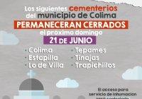 El Panteón Municipal de Colima y de comunidades, sin acceso a visitantes el Día del Padre.
