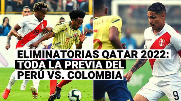 Perú vs. Colombia: la previa del partido por la séptima fecha de las Eliminatorias Qatar 2022