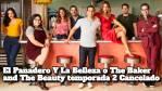 El Panadero Y La Belleza o The Baker and The Beauty temporada 2 Cancelado ¿Cuándo estará en Netflix la segunda temporada de El Panadero Y La Belleza o The Baker and The Beauty?