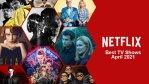 50 Best TV Shows on Netflix for April 2021