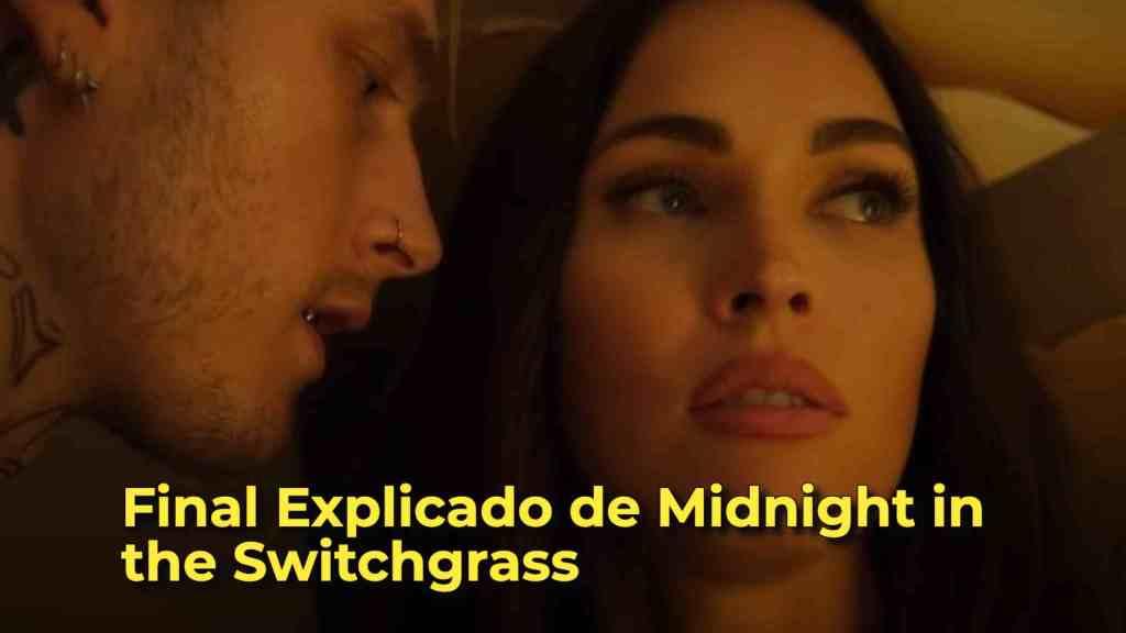 Final Explicado de Midnight in the Switchgrass