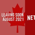 Películas y programas de televisión que saldrán de Netflix Canadá en agosto de 2021