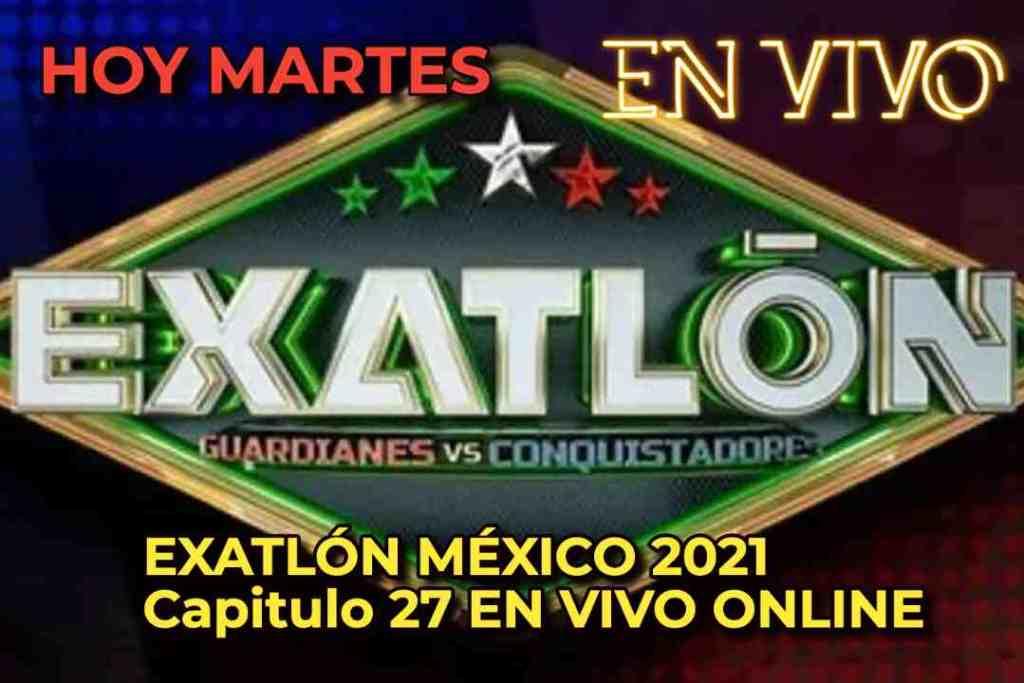 EXATLÓN MÉXICO 2021 Capitulo 27 EN VIVO ONLINE