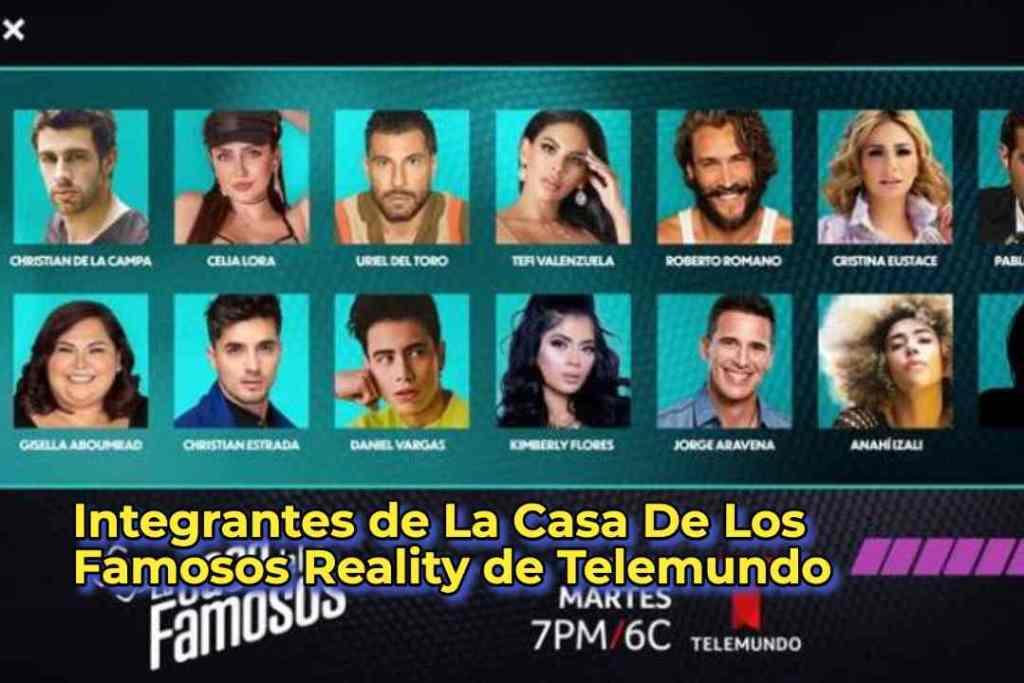 Integrantes de La Casa De Los Famosos Reality de Telemundo