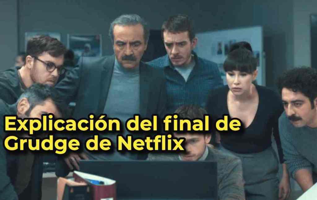 Explicación del final de Grudge de Netflix