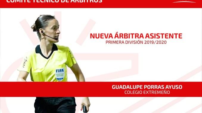 Guadalupe Porras Ayuso será la primera árbitra asistente en debutar en Primera División