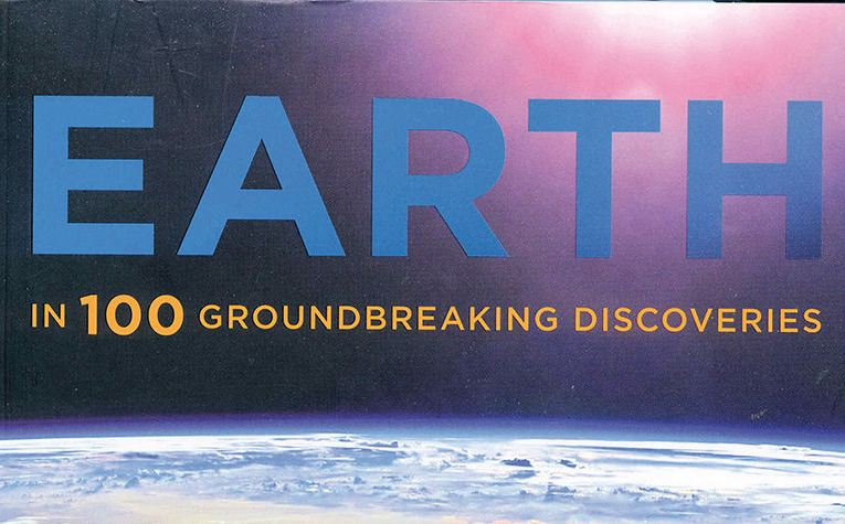 Book review: Earth in 100 Groundbreaking Discoveries, by Douglas Palmer