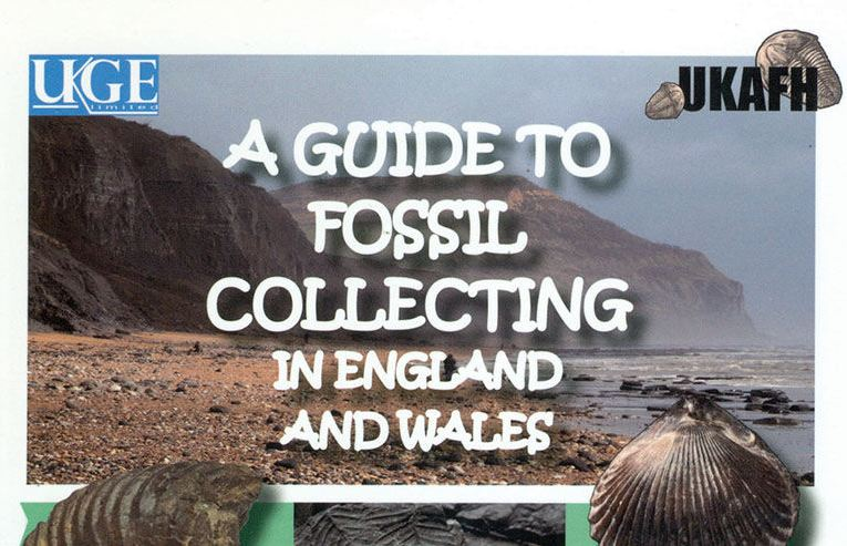 Book review: A Guide to Fossil Collecting in England and Wales, by Steve Snowball and Craig Chapman