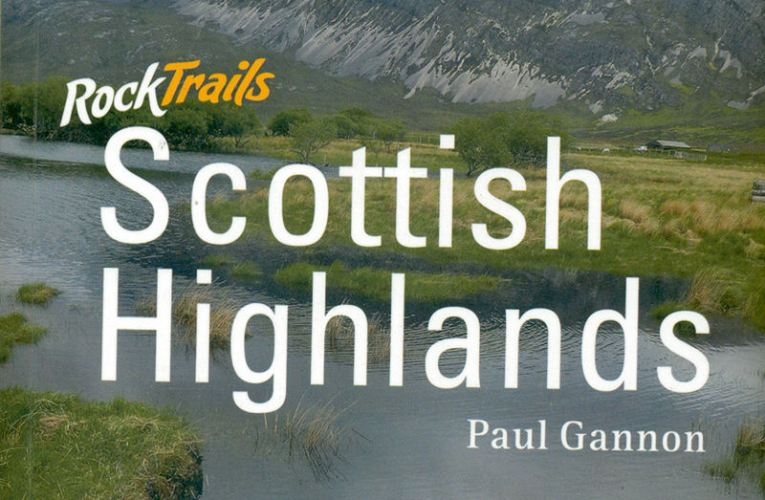 Book review: Rock Trails: Scottish Highlands, by Paul Gannon
