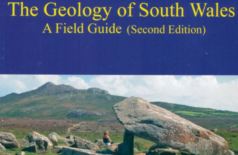 Book review: The Geology of South Wales: A Field Guide (2nd ed), by Gareth T George