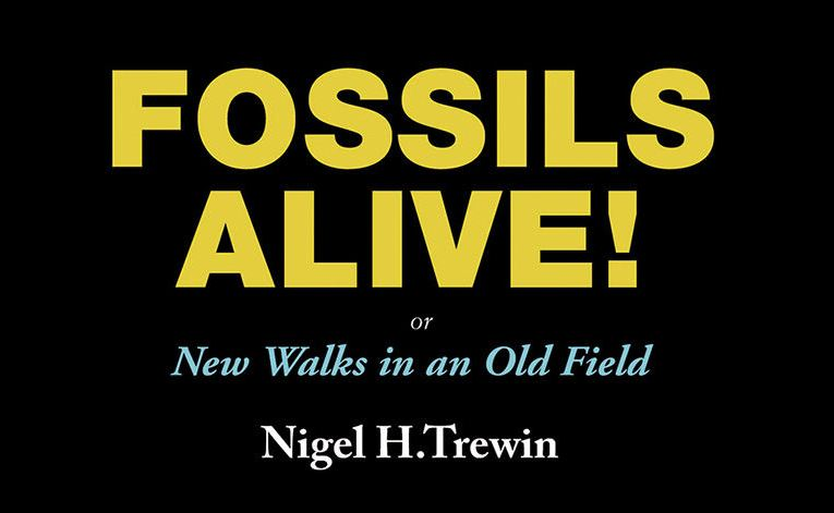 Book review: Fossils Alive! New walks in an Old Field, by Nigel H Trewin