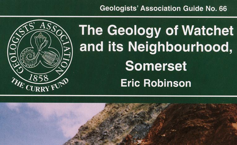 Book review: The Geology of Watchet and its Neighbourhood, Somerset, by Eric Robinson