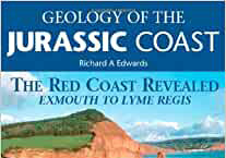 Book review: Geology of the Jurassic Coast: The Red Coast Revealed – Exmouth to Lyme Regis, by Richard A Edwards; and Geology of the Jurassic Coast: The Isle of Purbeck – Weymouth to Studland, by Paul Ensom and Malcolm Turner
