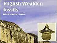 Book review: English Wealden fossils, edited by David J Batten