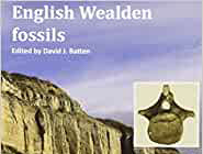 Book review: English Wealden fossils, edited by David J Batten