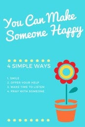 You Can Make Someone Happy