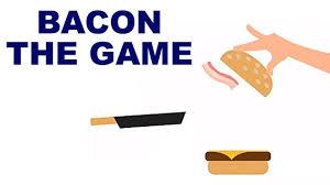 Bacon the game