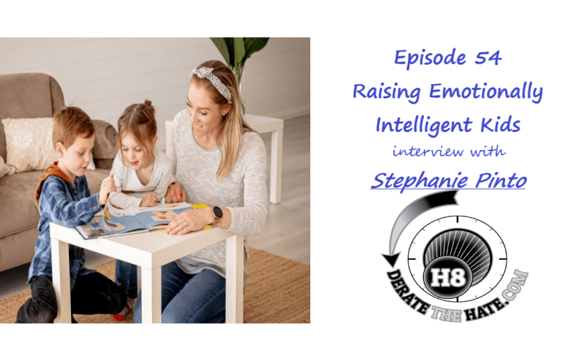 Episode 54: Raising Emotionally Intelligent Kids