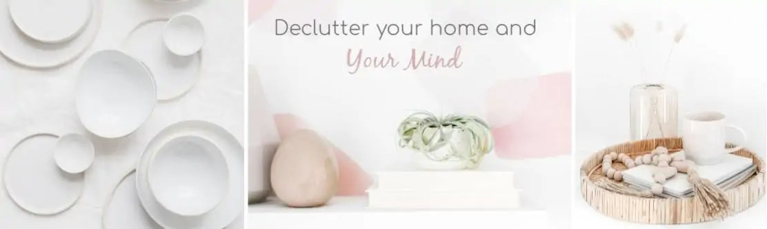 Declutter your home, get organized, mental health, mental care