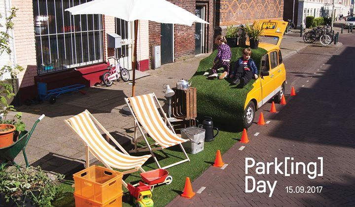 Parking Day Den Haag Park(ing) Day Den Haag Pakhuis de Regah Pakhuis de Zwijger in Den Haag