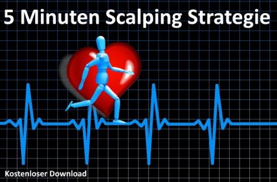Scalping im 5 Minuten Chart