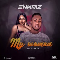 Enwaiz - My Woman