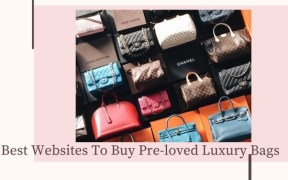 10 Best Websites To Buy Pre-loved Luxury Bags
