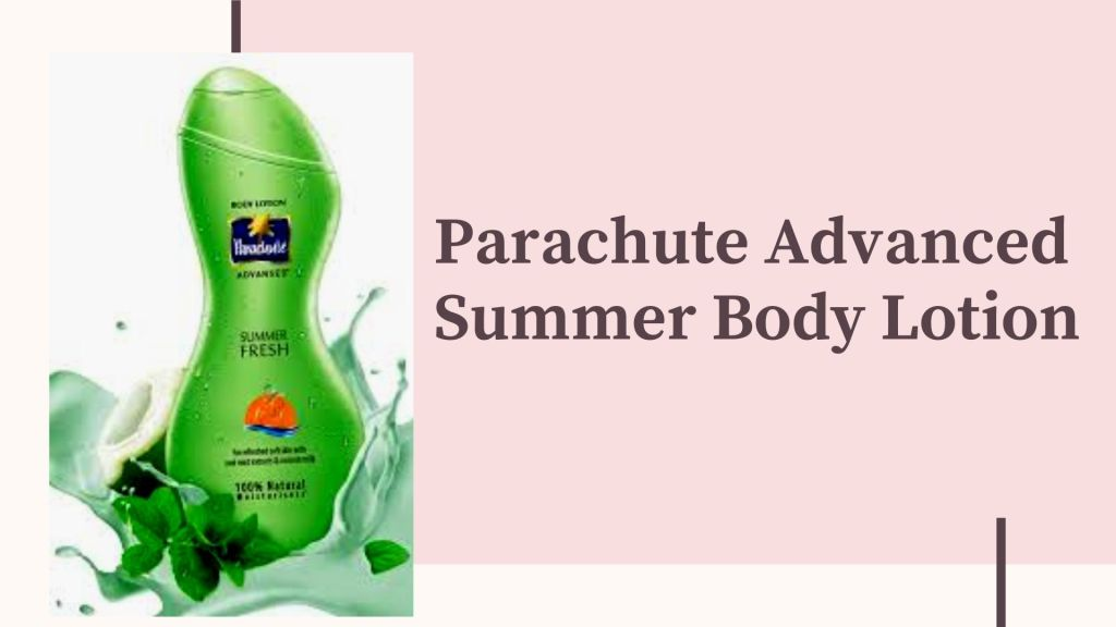 Best Body Lotion for Summer in India_Derje