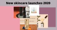 latest skincare 2020