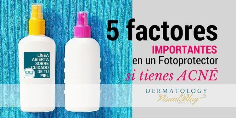5-factores-importantes-en-un-fotoprotector-si.tienes-acne
