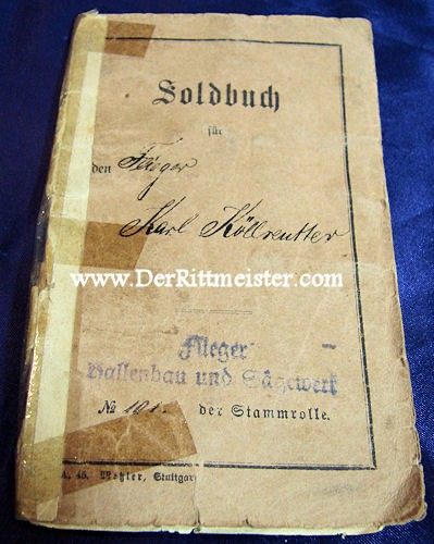 ENLISTED MAN'S SOLDBUCH - FLIEGER-ERSATZ-BATAILLON Nr 1, Nr 4, & Nr 10 - Imperial German Military Antiques Sale