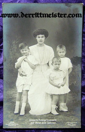 POSTCARD - KRONPRINZESSIN CECILIE - THREE OLDEST SONS - Imperial German Military Antiques Sale