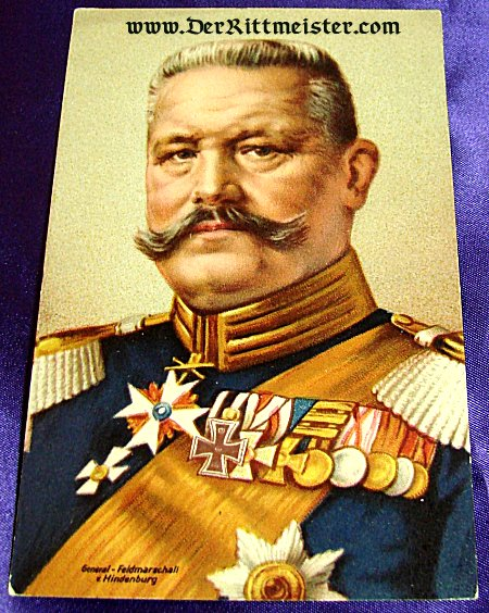 COLORIZED POSTCARD - GENERALFELDMARSCHALL von HINDENBURG - Imperial German Military Antiques Sale