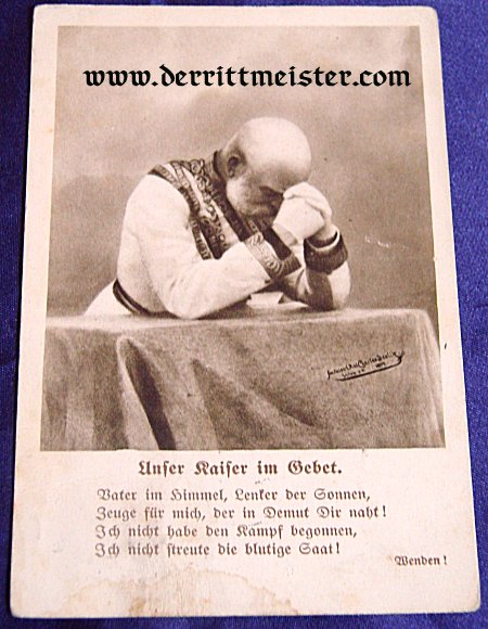 POSTCARD - AUSTRIAN KAISER FRANZ-JOSEF PRAYING - Imperial German Military Antiques Sale