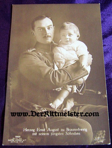 POSTCARD - HERZOG ERNST AUGUST - SON - BRAUNSCHWEIG - Imperial German Military Antiques Sale