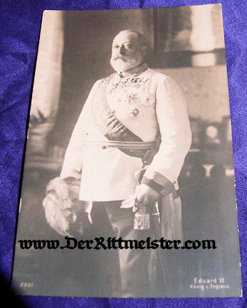 POSTCARD - KING EDWARD VII - ENGLAND - Imperial German Military Antiques Sale