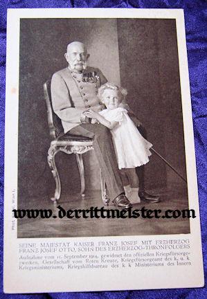POSTCARD - KAISER FRANZ-JOSEF - ERZHERZOG FRANZ JOSEF OTTO - AUSTRIA - Imperial German Military Antiques Sale